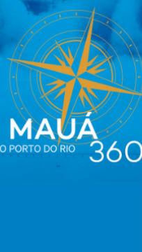 Mauá 360 - O Porto do Rio
