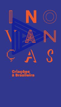 Inovanças: Creations Brazilian style