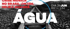 Seminário discute crise hídrica no Museu do Amanhã dia 24 de junho